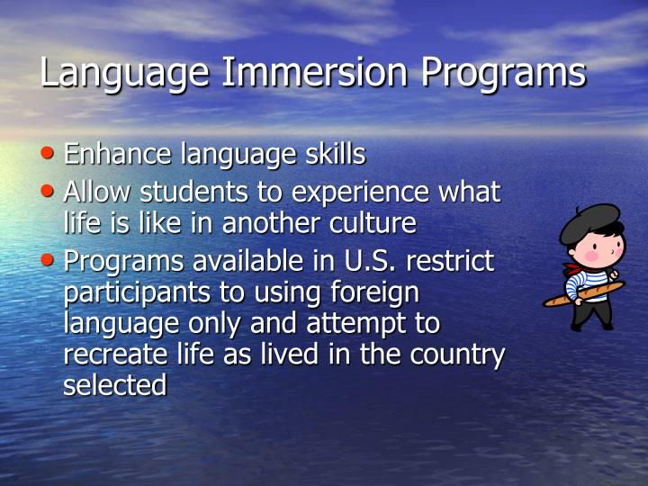 Language Immersion Programs