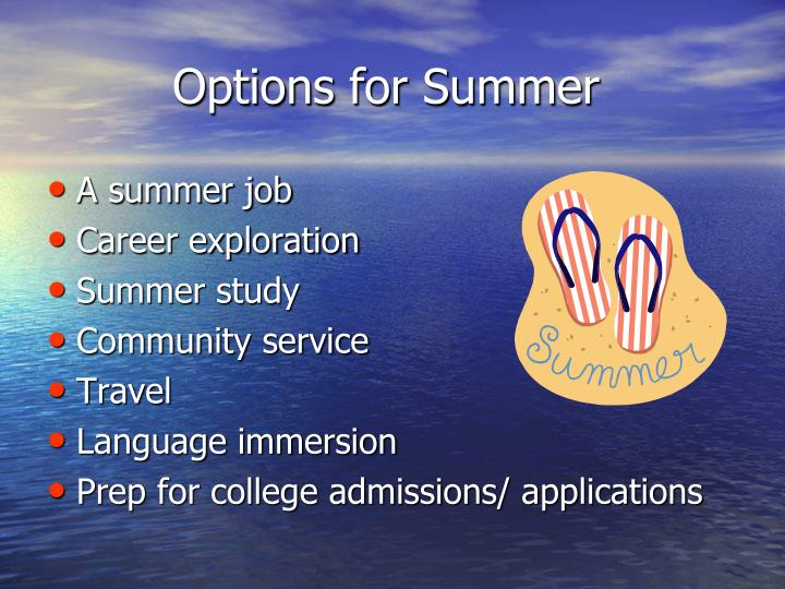 Options for Summer