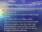 residential summer study