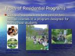 types of residential programs