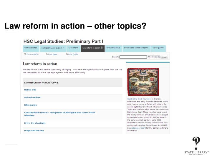 Law reform in action – other topics?