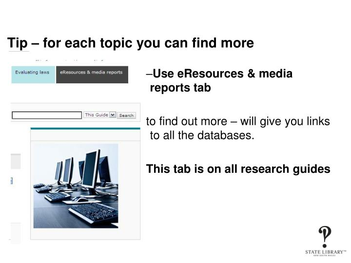 Tip – for each topic you can find more