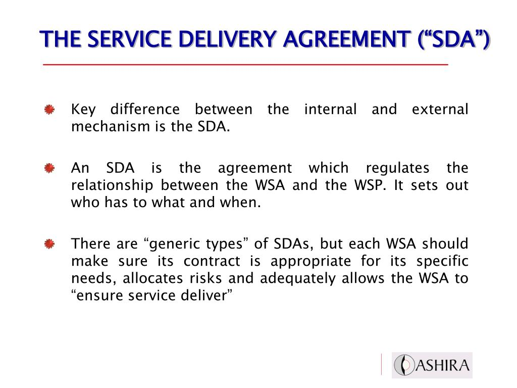 "THE SERVICE DELIVERY AGREEMENT (""SDA"")"
