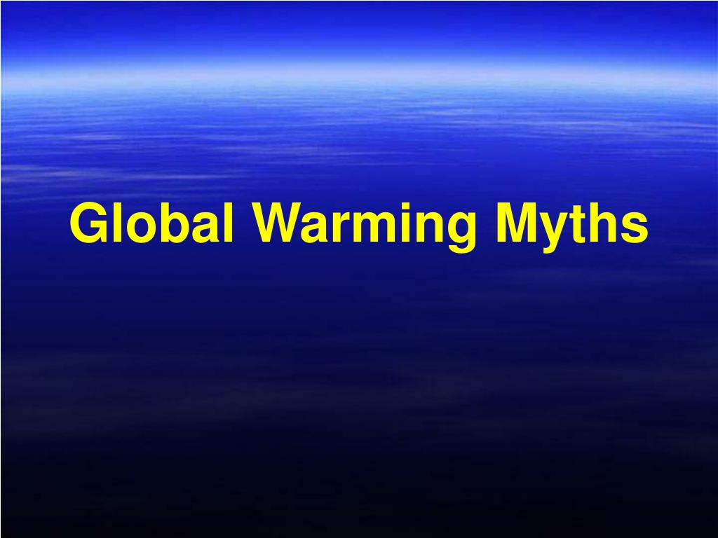 Global Warming Myths