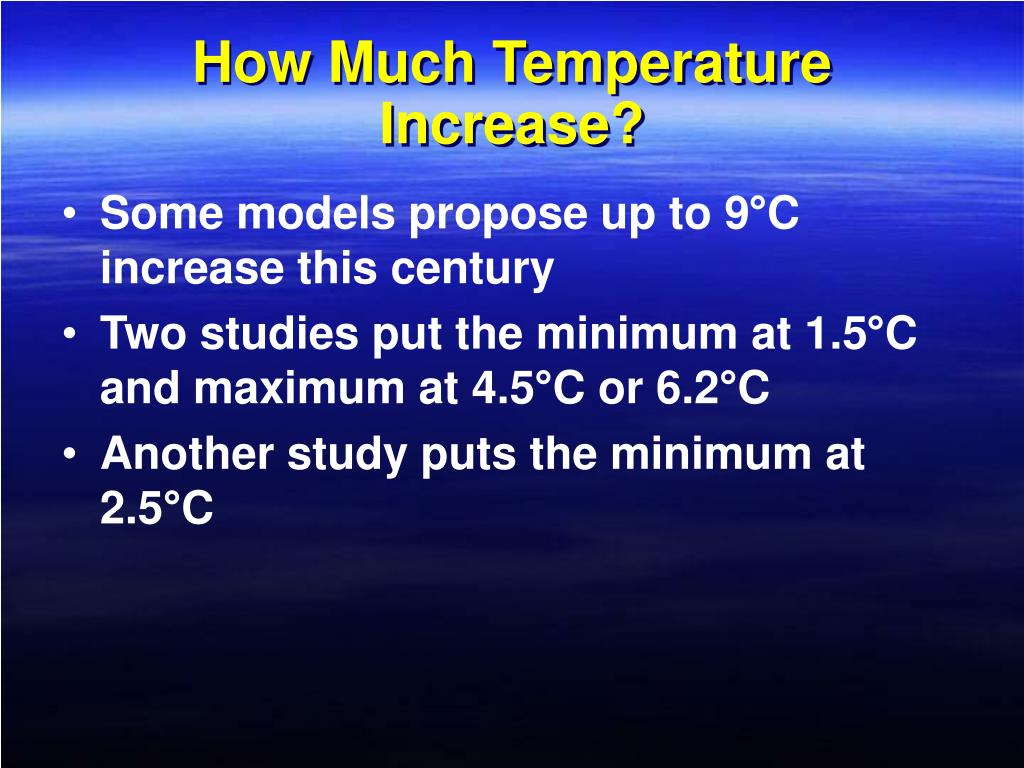 How Much Temperature Increase?