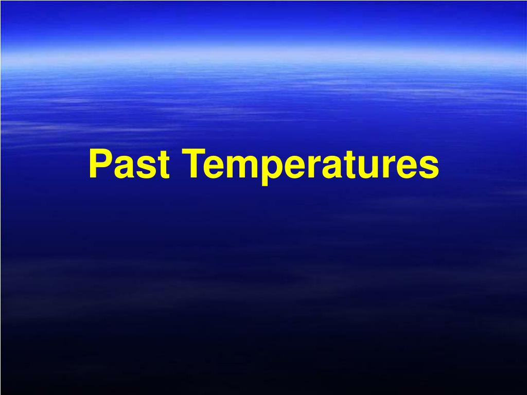 Past Temperatures