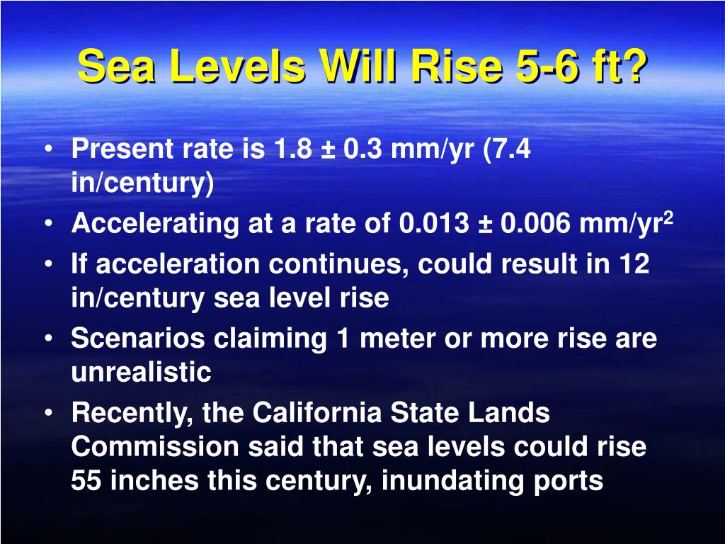 Sea Levels Will Rise 5-6 ft?
