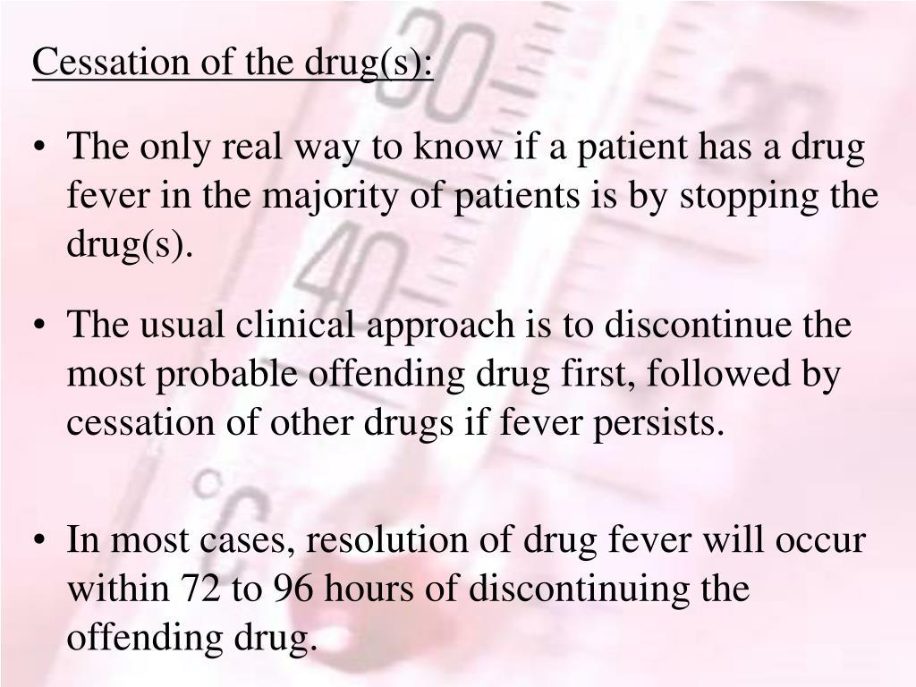Cessation of the drug(s):