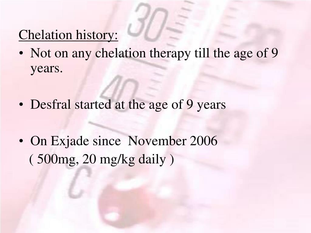 Chelation history: