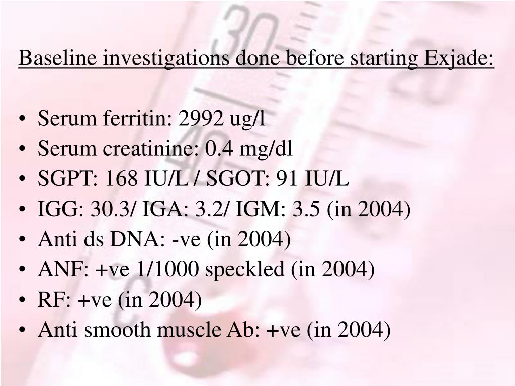 Baseline investigations done before starting Exjade: