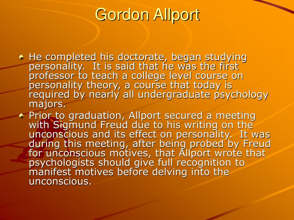 gordon allport case study Organization case study - download as word doc (doc), pdf file (pdf)  as per gordon allport's theory, the following differentiating personality.