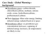 case study global warming background