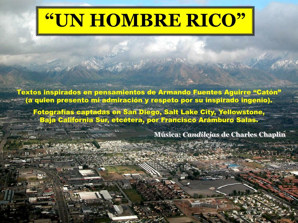 """""""UN HOMBRE RICO"""""""