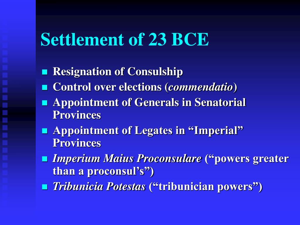 Settlement of 23 BCE