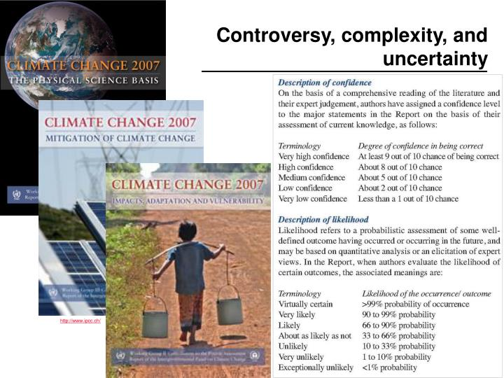 Controversy complexity and uncertainty