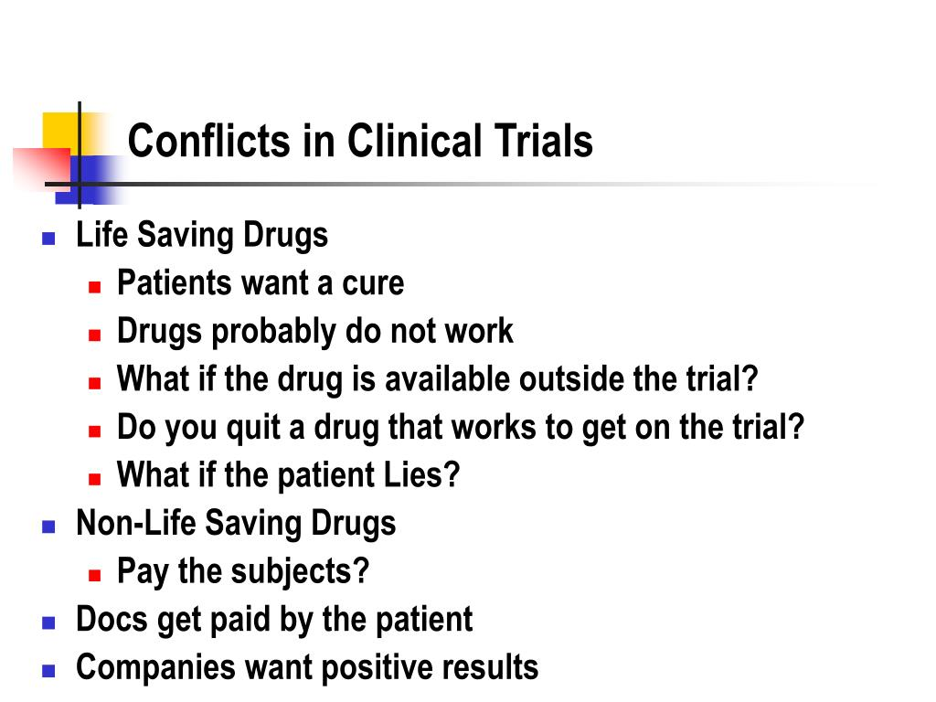 Conflicts in Clinical Trials