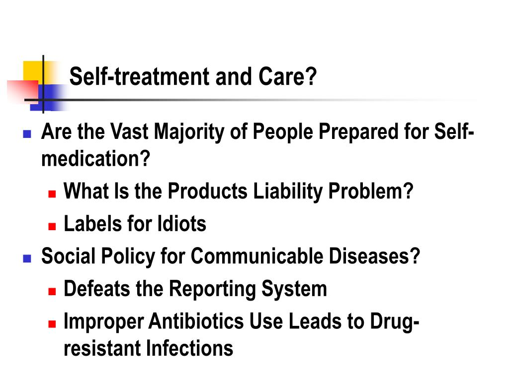 Self-treatment and Care?