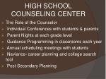high school counseling center