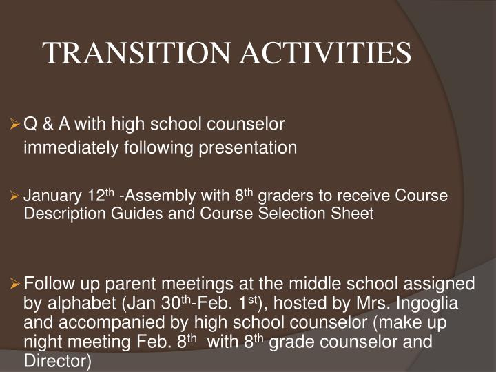 TRANSITION ACTIVITIES