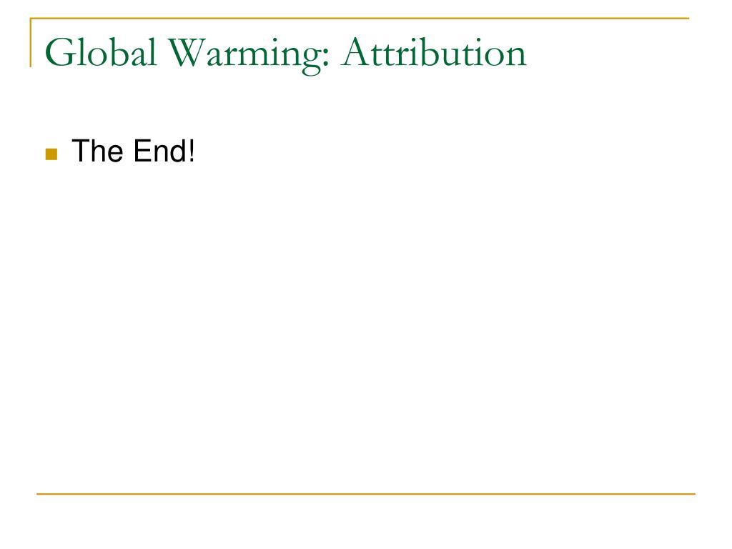 Global Warming: Attribution