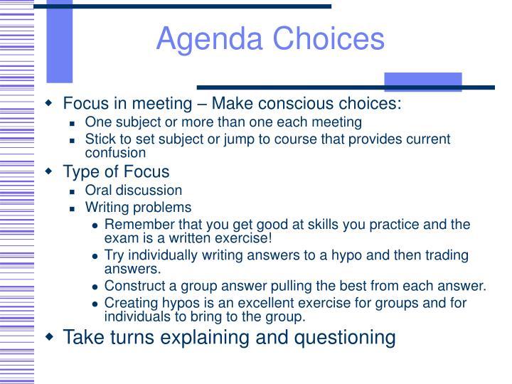 Agenda Choices
