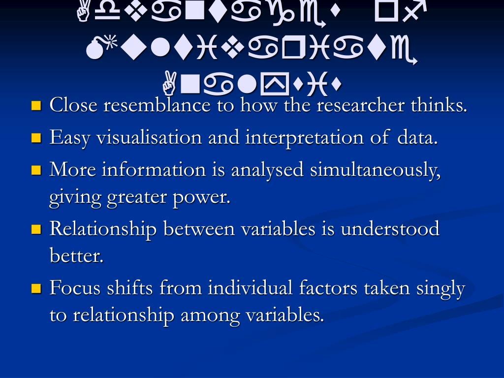 Advantages of Multivariate Analysis