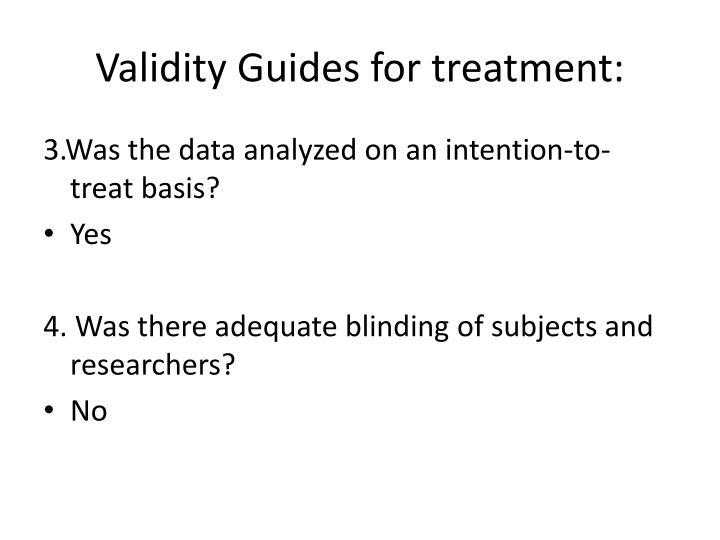 Validity Guides for treatment: