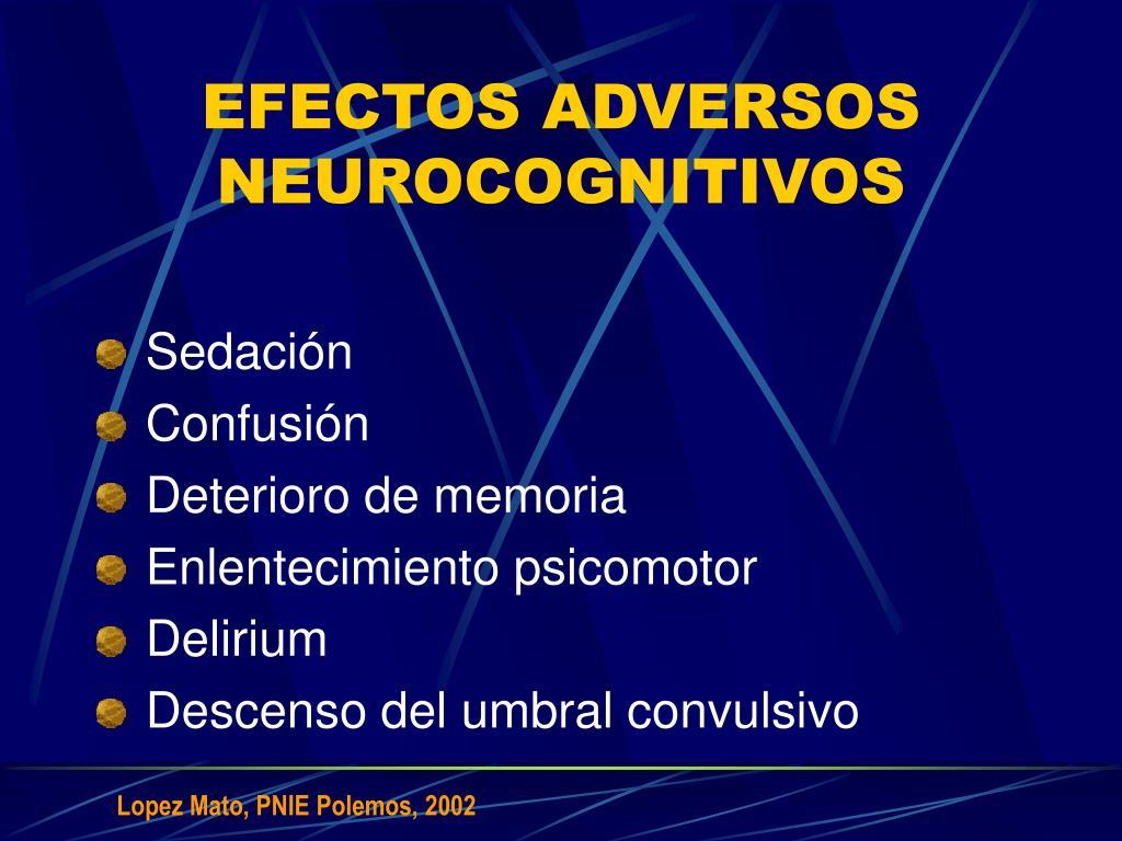 EFECTOS ADVERSOS NEUROCOGNITIVOS