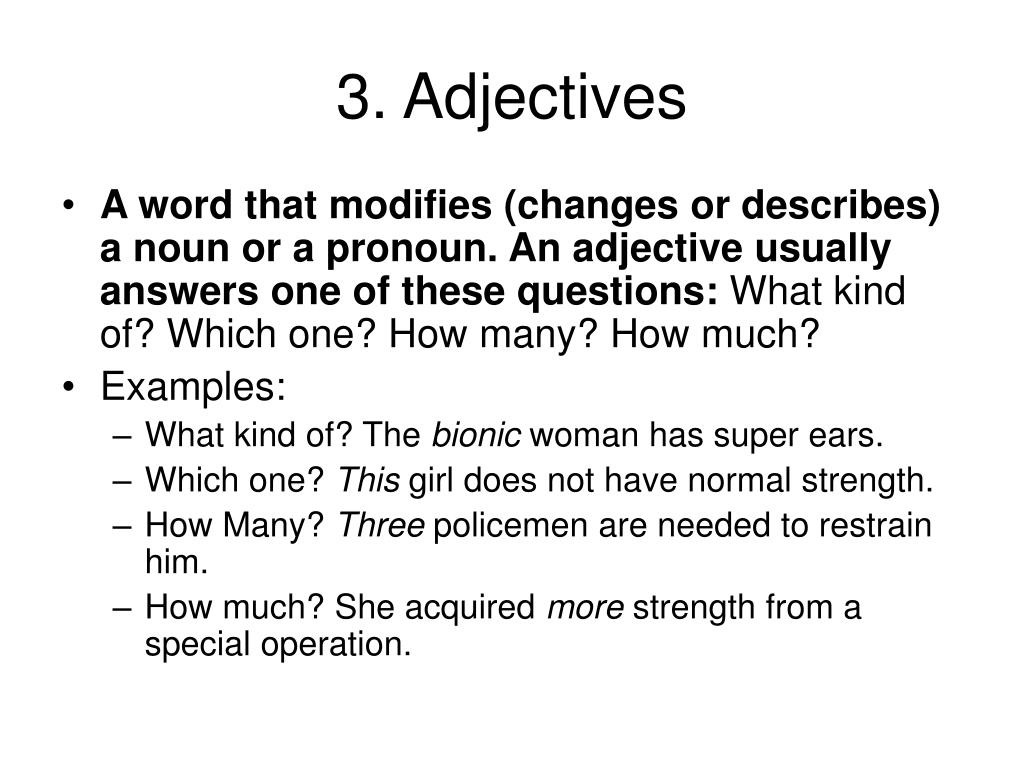 3. Adjectives