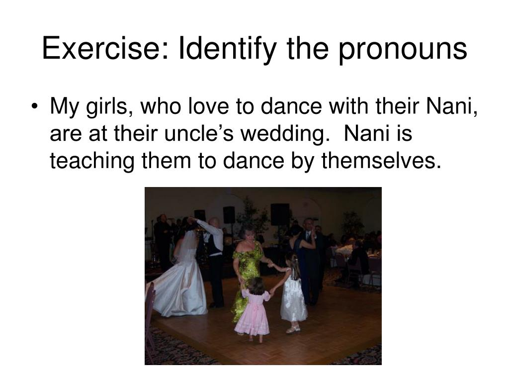 Exercise: Identify the pronouns