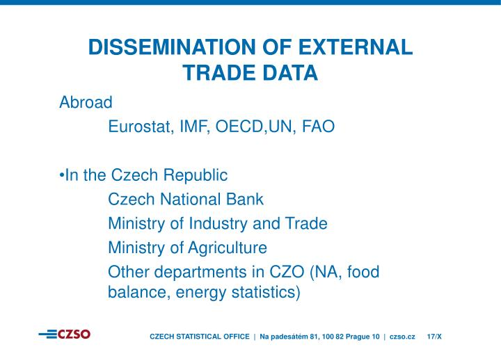 DissEmINation of external trade data