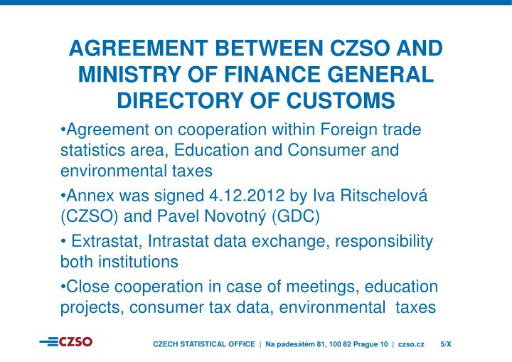 Agreement between czso and ministry of finance general directory of customs