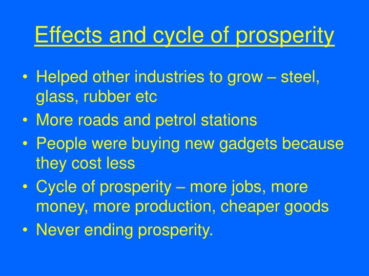 Effects and cycle of prosperity
