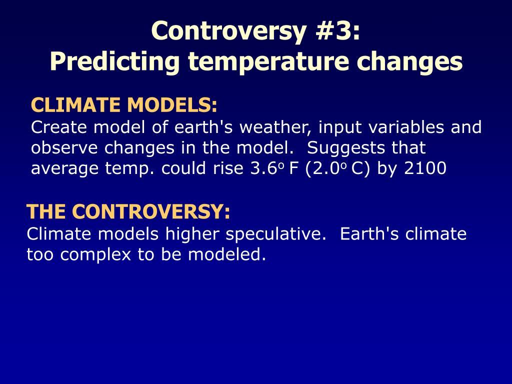 Controversy #3: