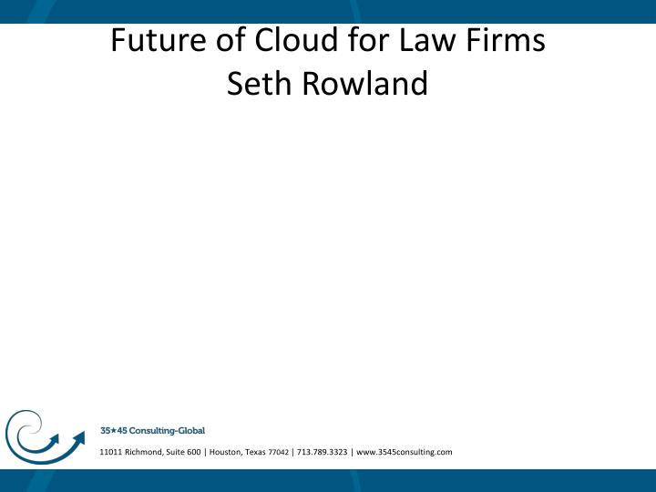 Future of Cloud for Law Firms