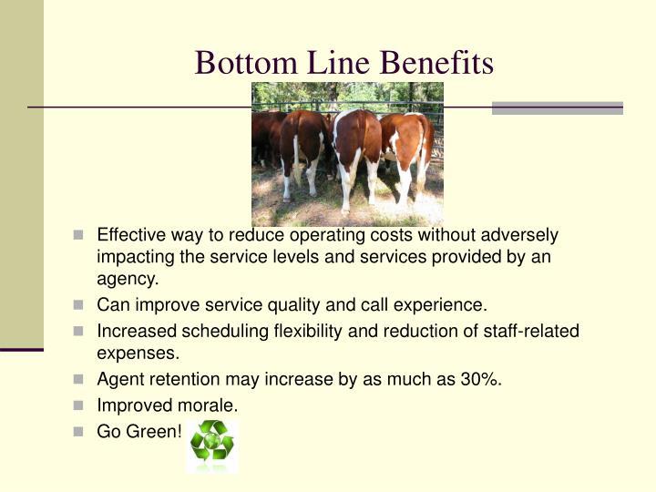 Bottom Line Benefits
