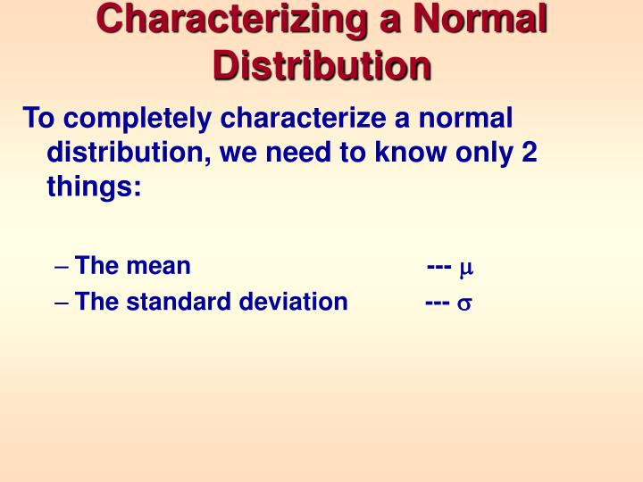 Characterizing a Normal Distribution