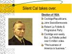 silent cal takes over