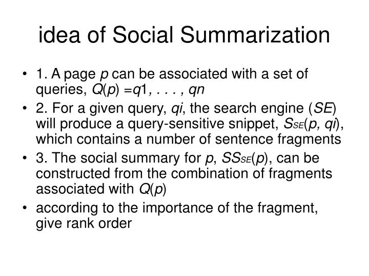 idea of Social Summarization