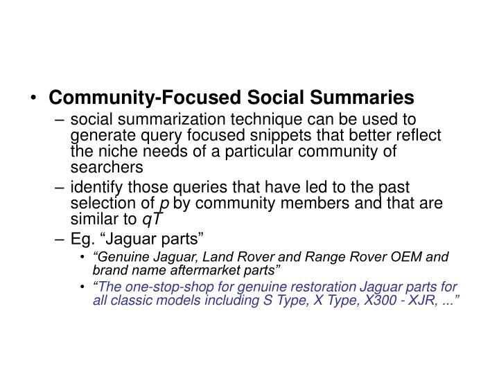 Community-Focused Social Summaries
