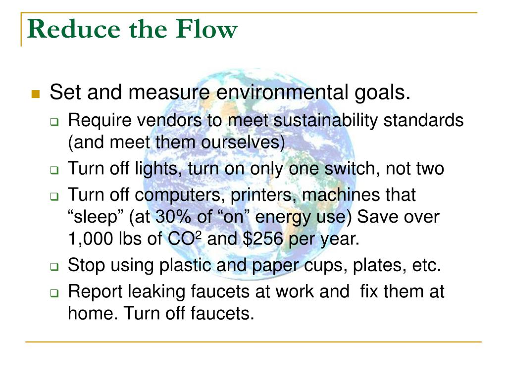 Reduce the Flow