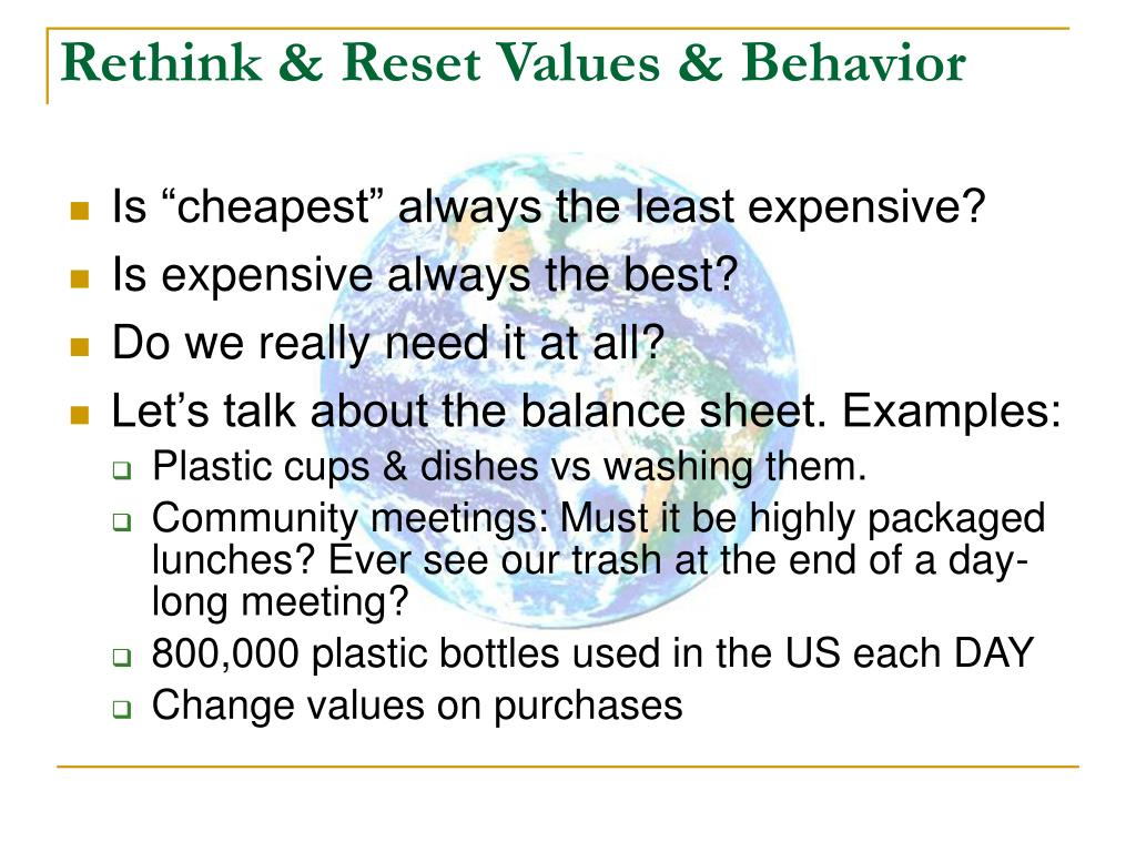 Rethink & Reset Values & Behavior