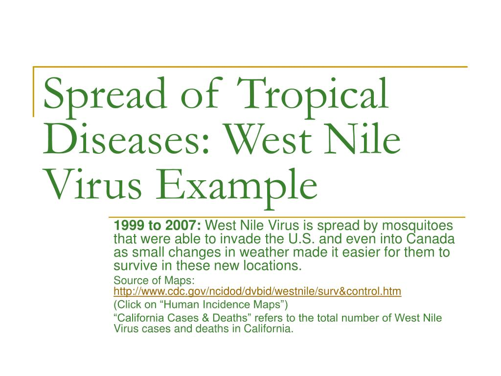 Spread of Tropical Diseases: West Nile Virus Example
