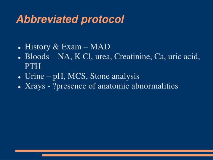 Abbreviated protocol