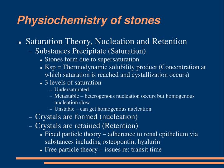 Physiochemistry of stones