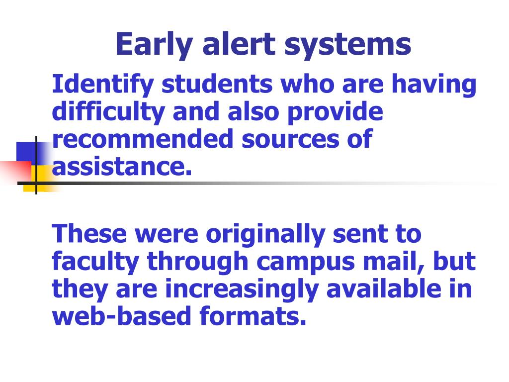 Early alert systems