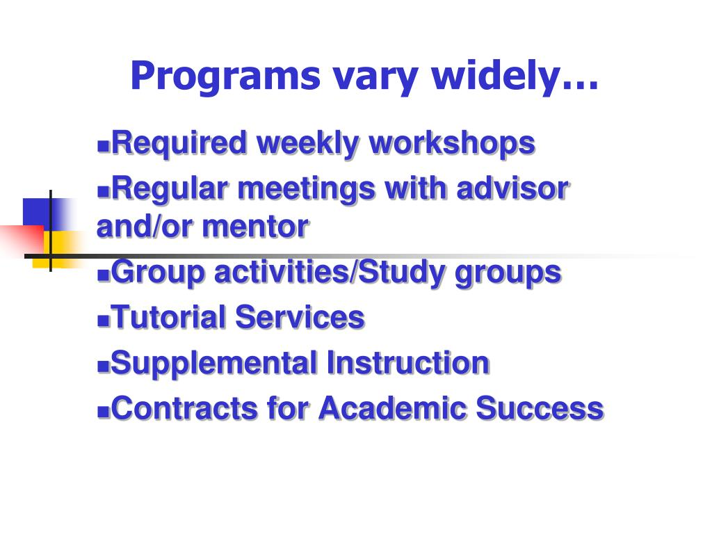 Programs vary widely…