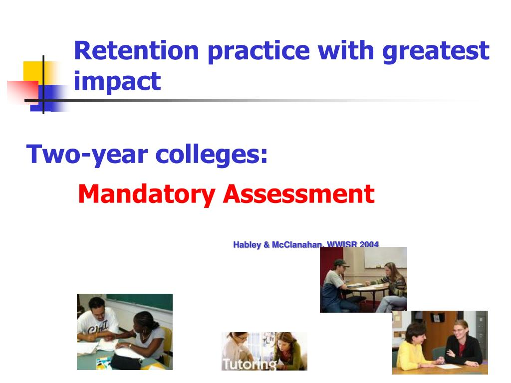 Retention practice with greatest impact