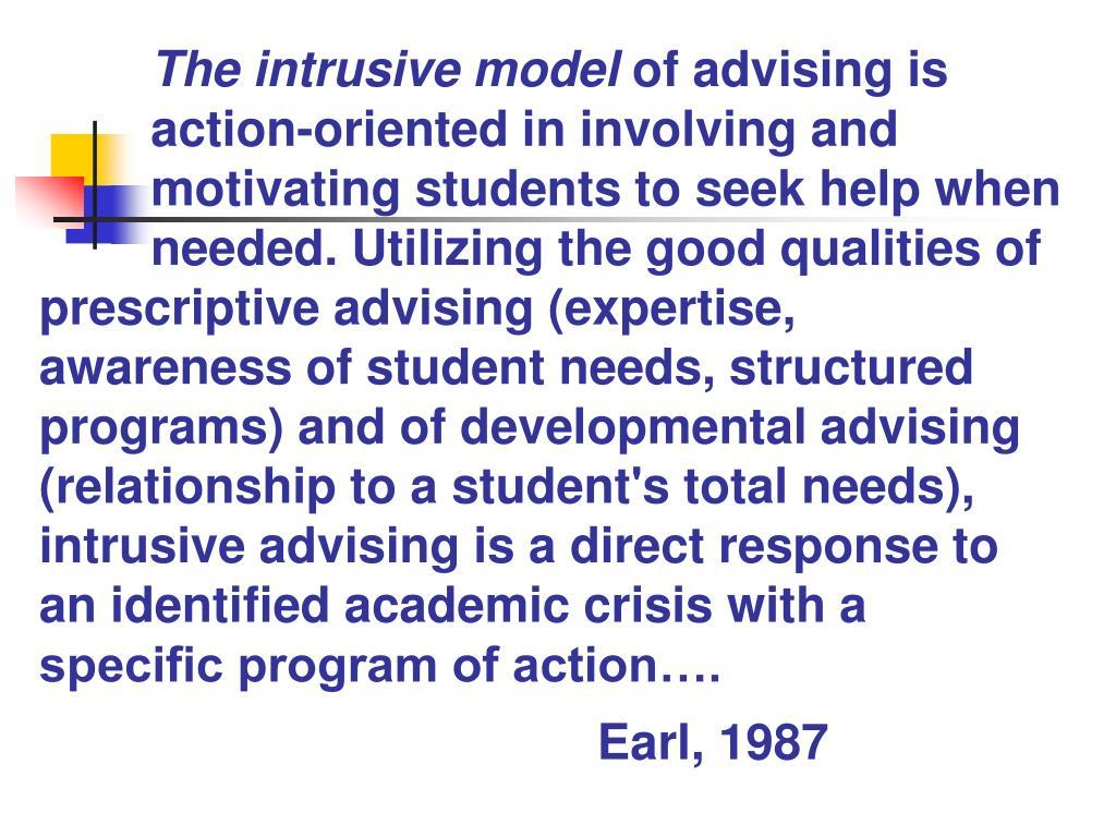 The intrusive model