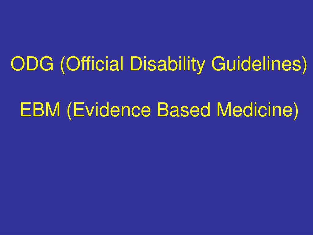 ODG (Official Disability Guidelines)
